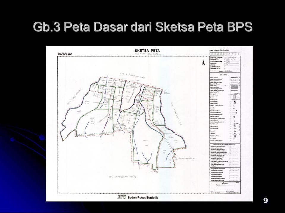 Gb.3 Peta Dasar dari Sketsa Peta BPS