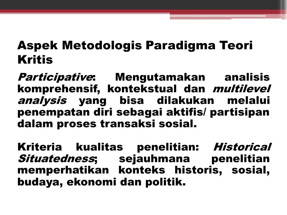 Aspek Metodologis Paradigma Teori Kritis