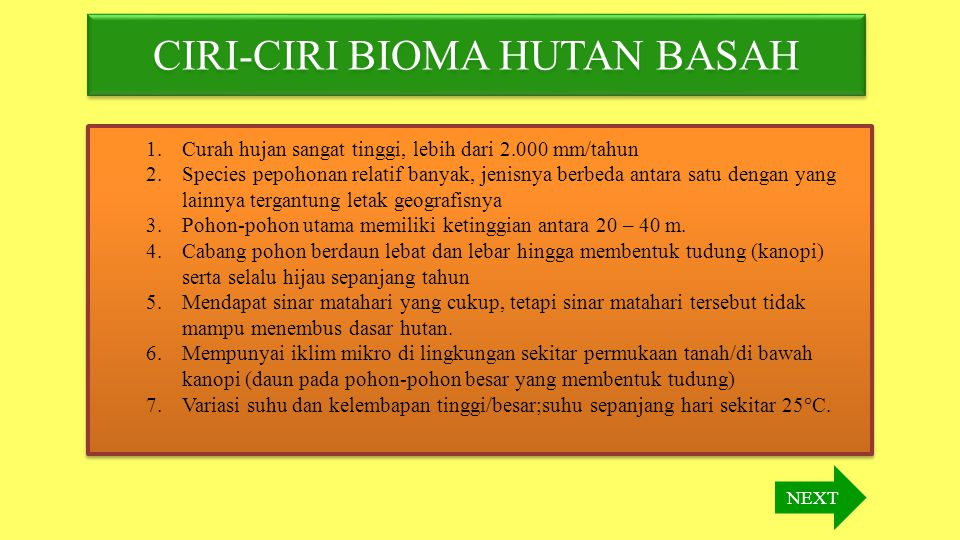 CIRI-CIRI BIOMA HUTAN BASAH