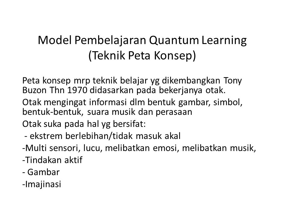 Model Pembelajaran Quantum Learning (Teknik Peta Konsep)