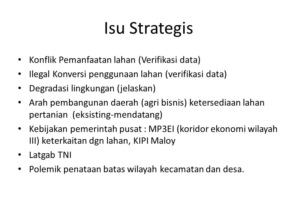 Isu Strategis Konflik Pemanfaatan lahan (Verifikasi data)