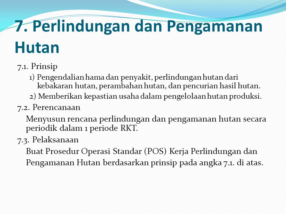 7. Perlindungan dan Pengamanan Hutan
