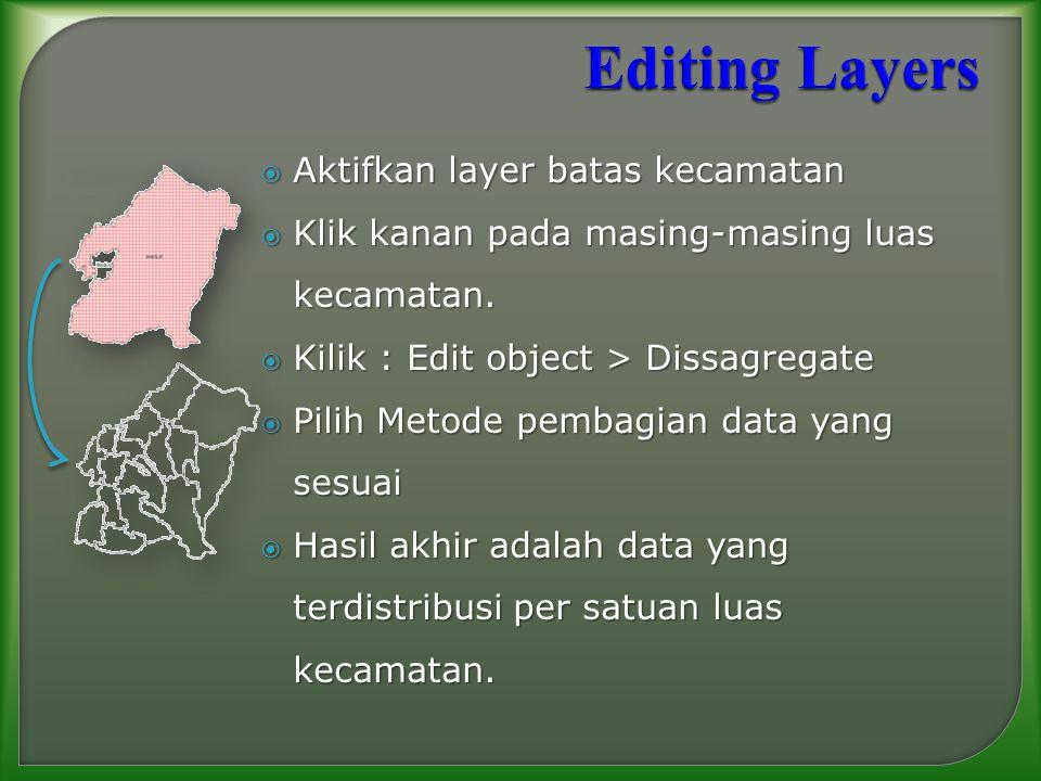 Editing Layers Aktifkan layer batas kecamatan