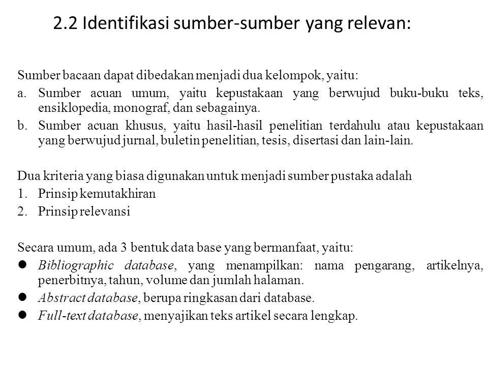 2.2 Identifikasi sumber-sumber yang relevan: