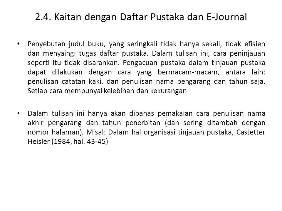 2.4. Kaitan dengan Daftar Pustaka dan E-Journal