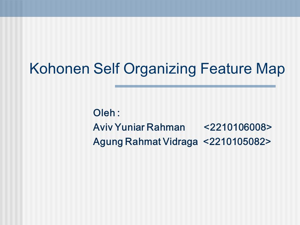 Kohonen Self Organizing Feature Map