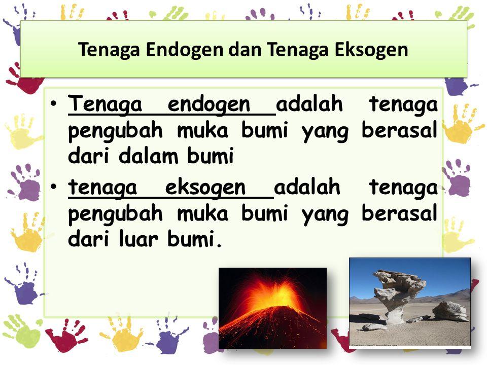 Tenaga Endogen dan Tenaga Eksogen