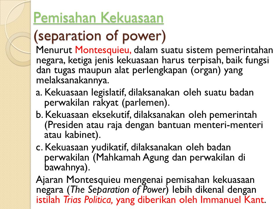 Pemisahan Kekuasaan (separation of power)