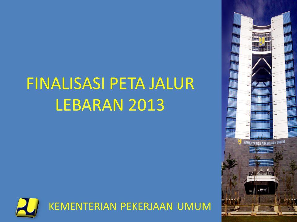 FINALISASI PETA JALUR LEBARAN 2013