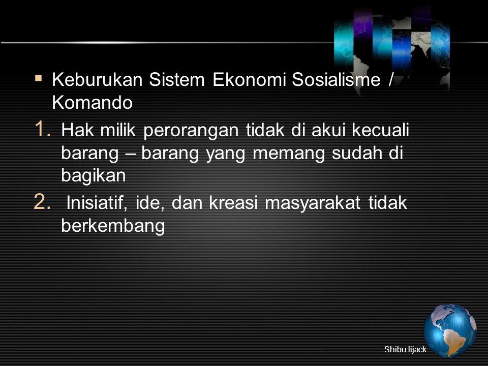 Keburukan Sistem Ekonomi Sosialisme / Komando