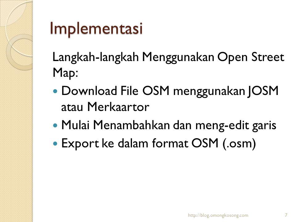 Implementasi Langkah-langkah Menggunakan Open Street Map: