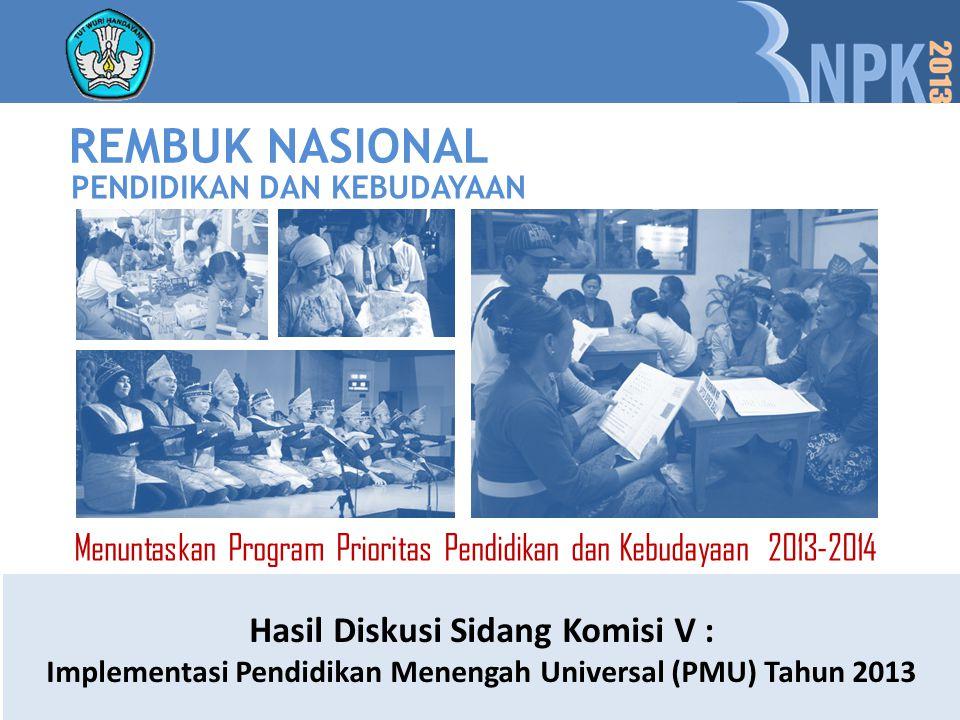 REMBUK NASIONAL Hasil Diskusi Sidang Komisi V :