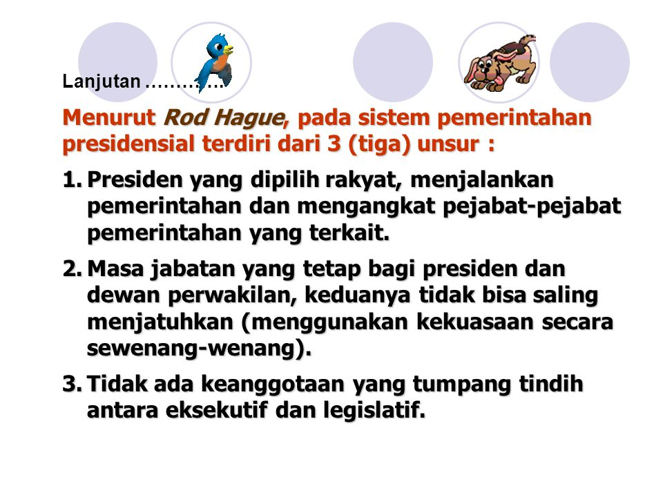 Menurut Rod Hague, pada sistem pemerintahan