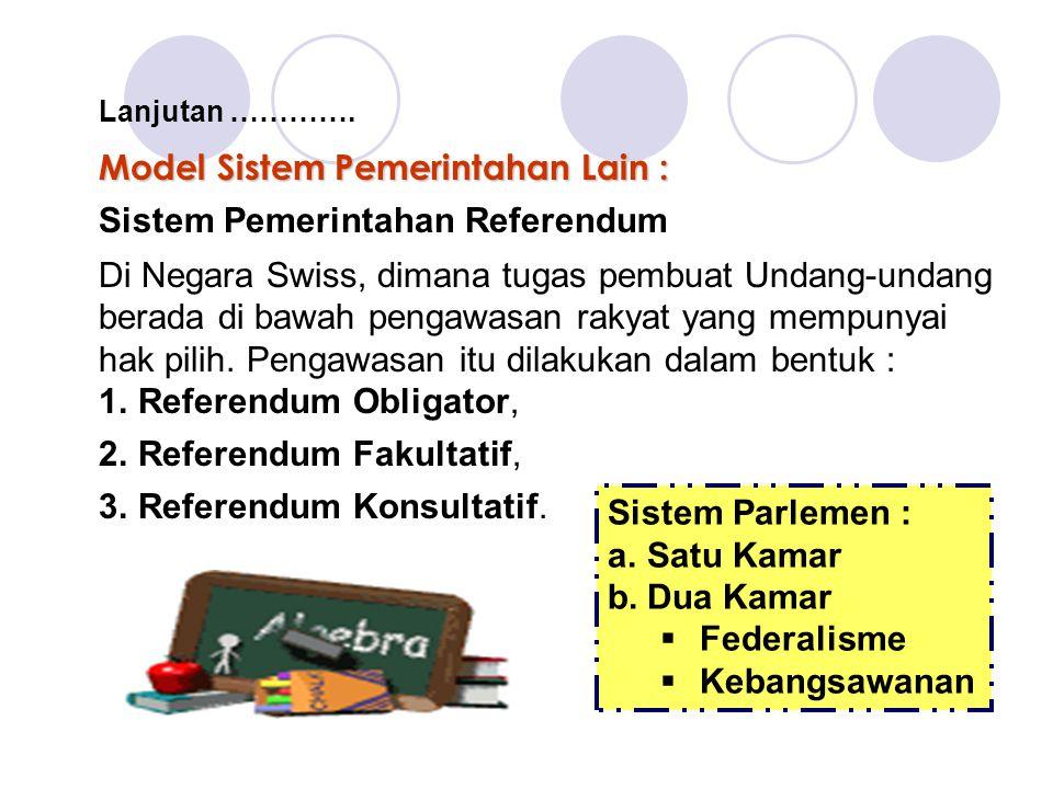 Model Sistem Pemerintahan Lain :