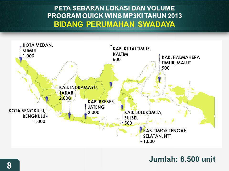 PETA SEBARAN LOKASI DAN VOLUME PROGRAM QUICK WINS MP3KI TAHUN 2013