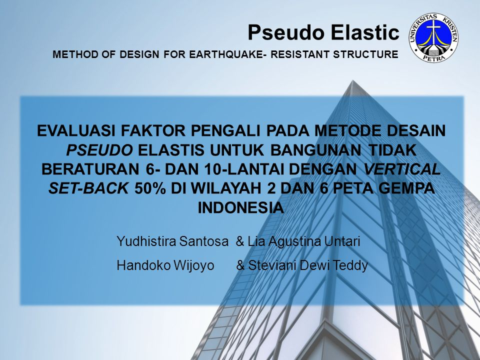 Pseudo Elastic METHOD OF DESIGN FOR EARTHQUAKE- RESISTANT STRUCTURE.