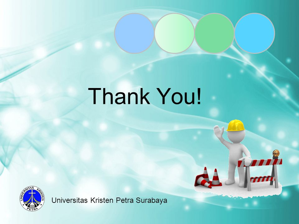 Thank You! Universitas Kristen Petra Surabaya
