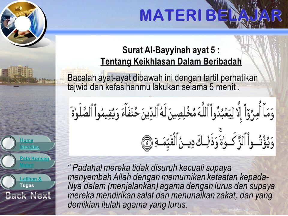 Surat Al-Bayyinah ayat 5 : Tentang Keikhlasan Dalam Beribadah