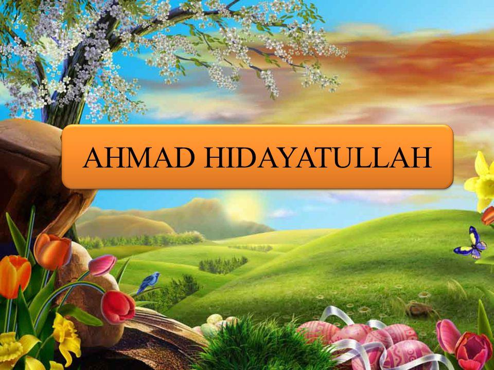 AHMAD HIDAYATULLAH