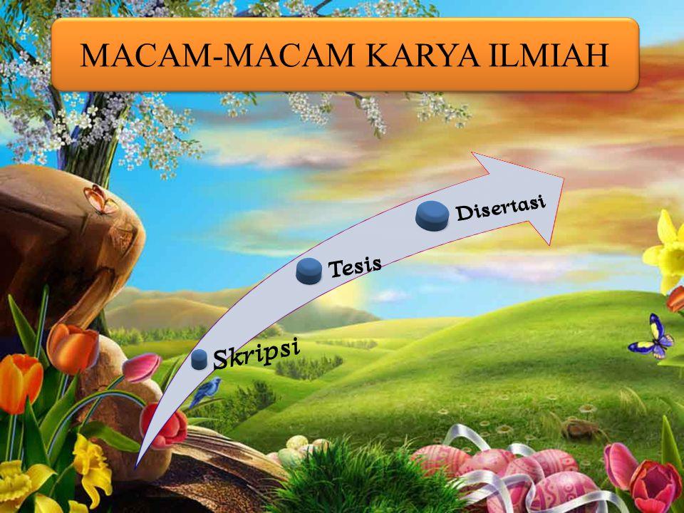 MACAM-MACAM KARYA ILMIAH