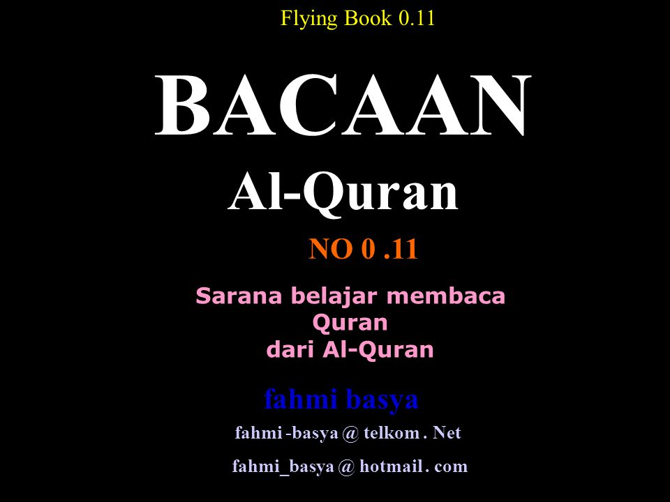 BACAAN Al-Quran NO 0 .11 fahmi basya Flying Book 0.11