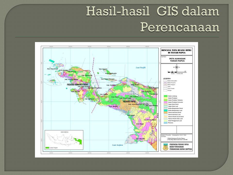 Hasil-hasil GIS dalam Perencanaan