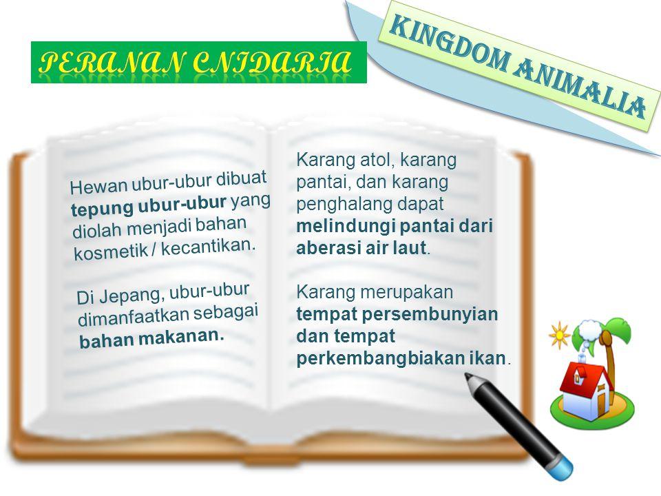 KINGDOM ANIMALIA Peranan cnidaria