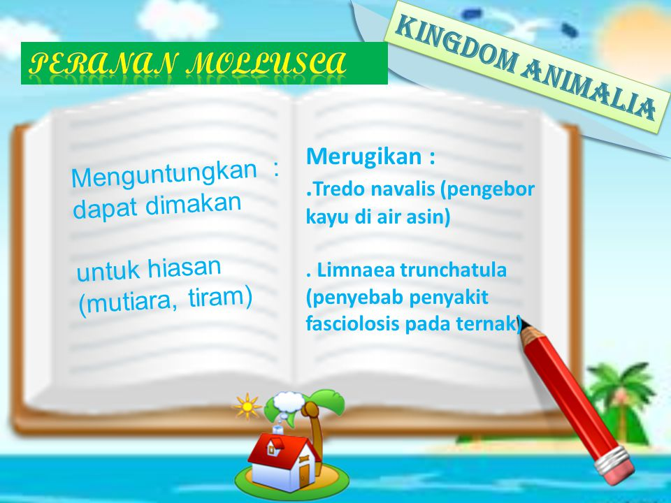 KINGDOM ANIMALIA Peranan mOLLUSCA Merugikan :