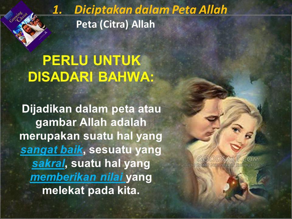 PERLU UNTUK DISADARI BAHWA: