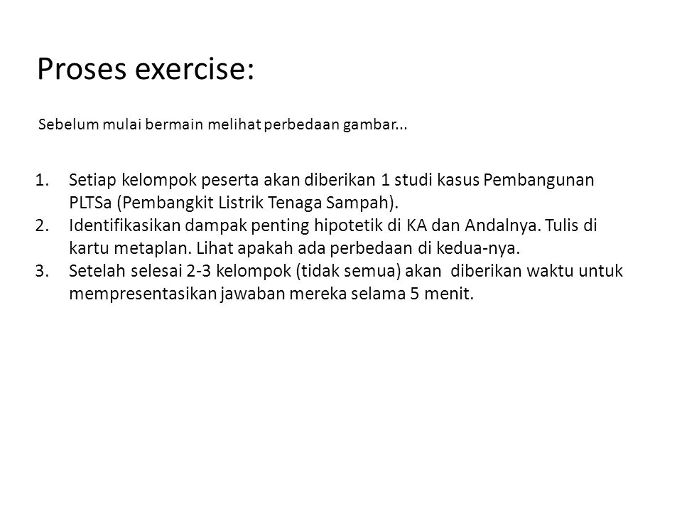 Proses exercise: Sebelum mulai bermain melihat perbedaan gambar...