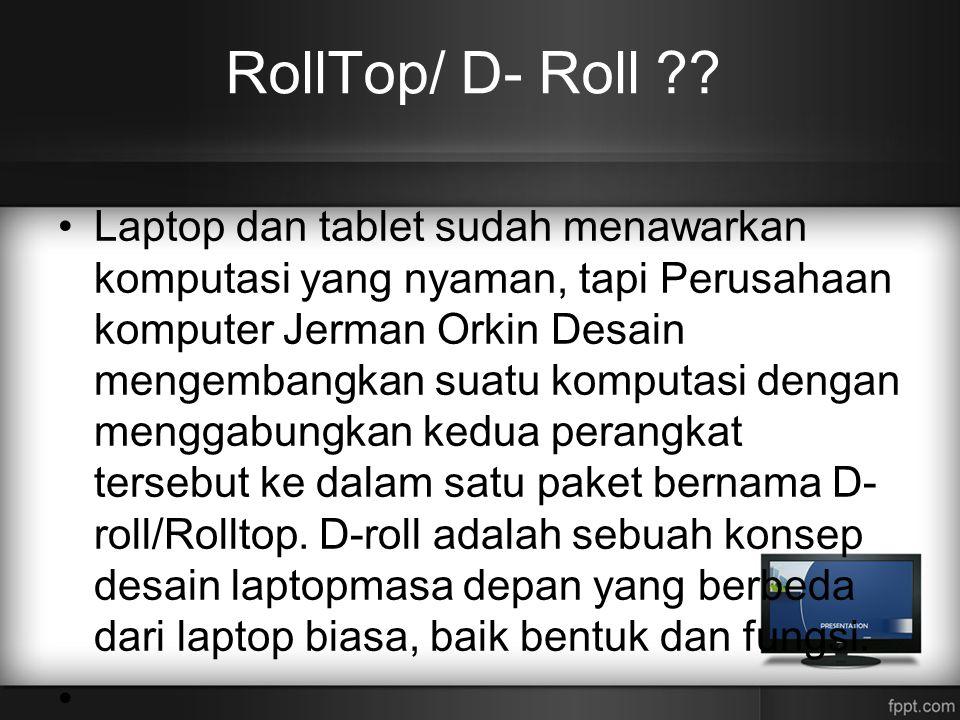 RollTop/ D- Roll