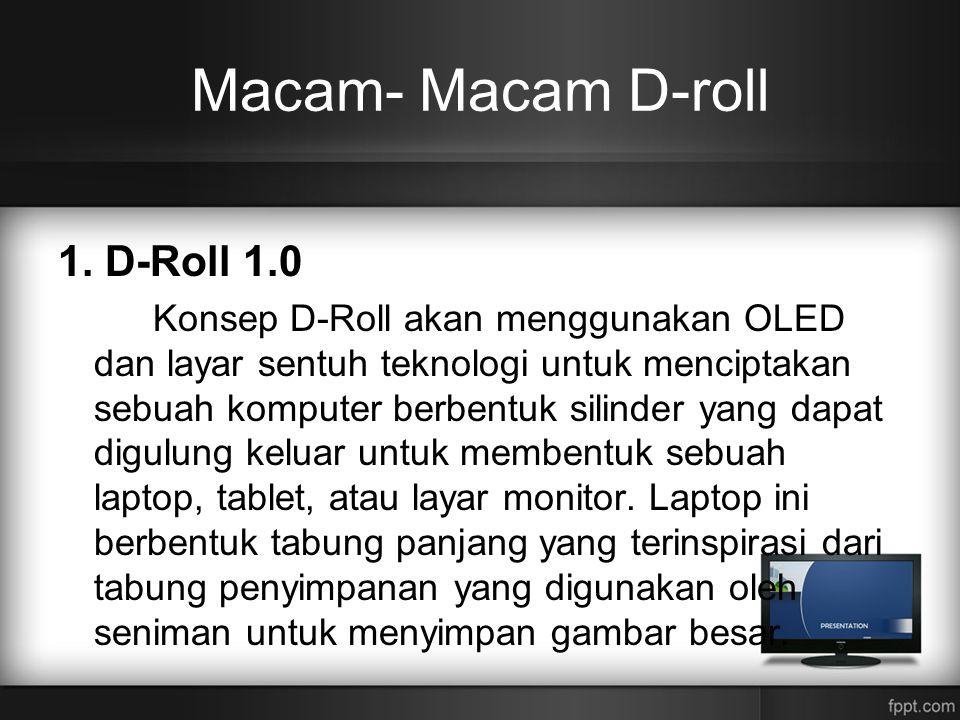 Macam- Macam D-roll 1. D-Roll 1.0