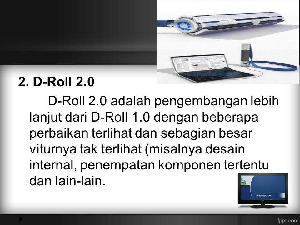 2. D-Roll 2.0