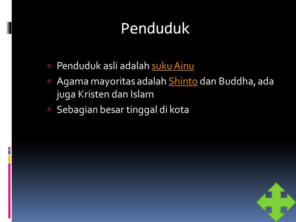 Penduduk Penduduk asli adalah suku Ainu