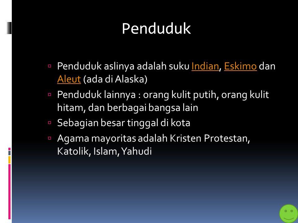 Penduduk Penduduk aslinya adalah suku Indian, Eskimo dan Aleut (ada di Alaska)