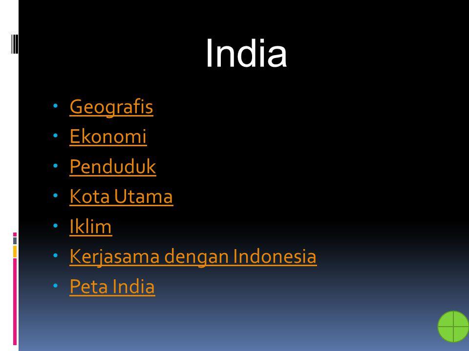 India Geografis Ekonomi Penduduk Kota Utama Iklim