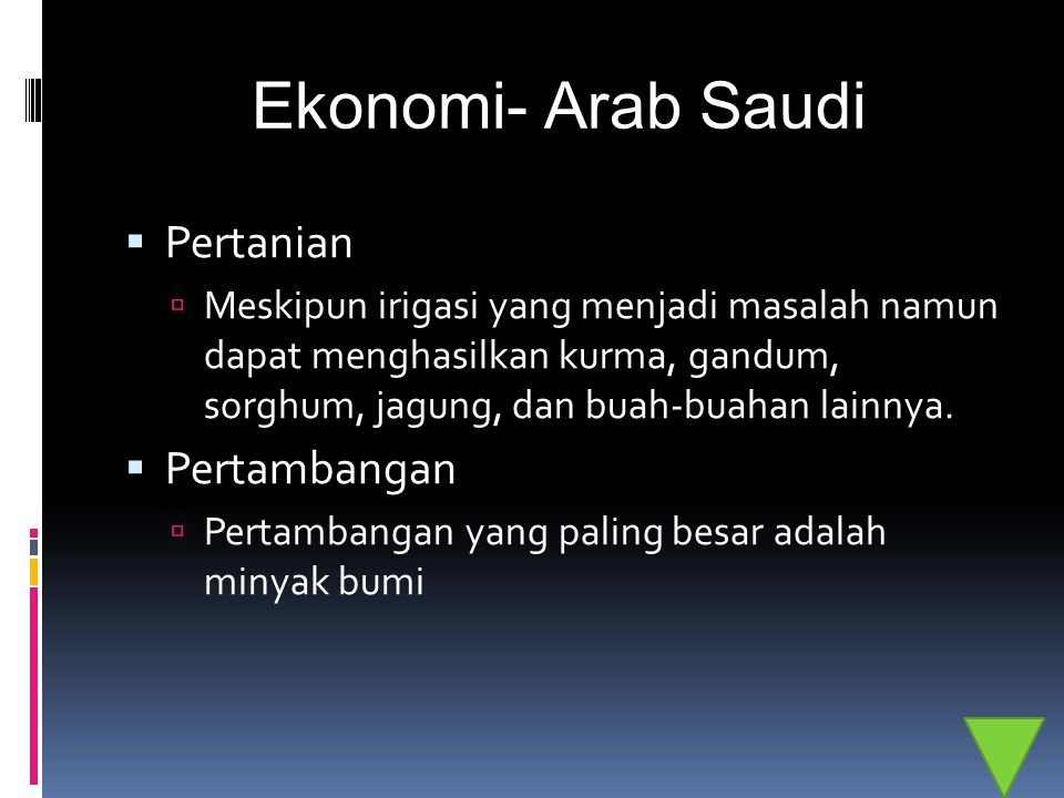 Ekonomi- Arab Saudi Pertanian Pertambangan