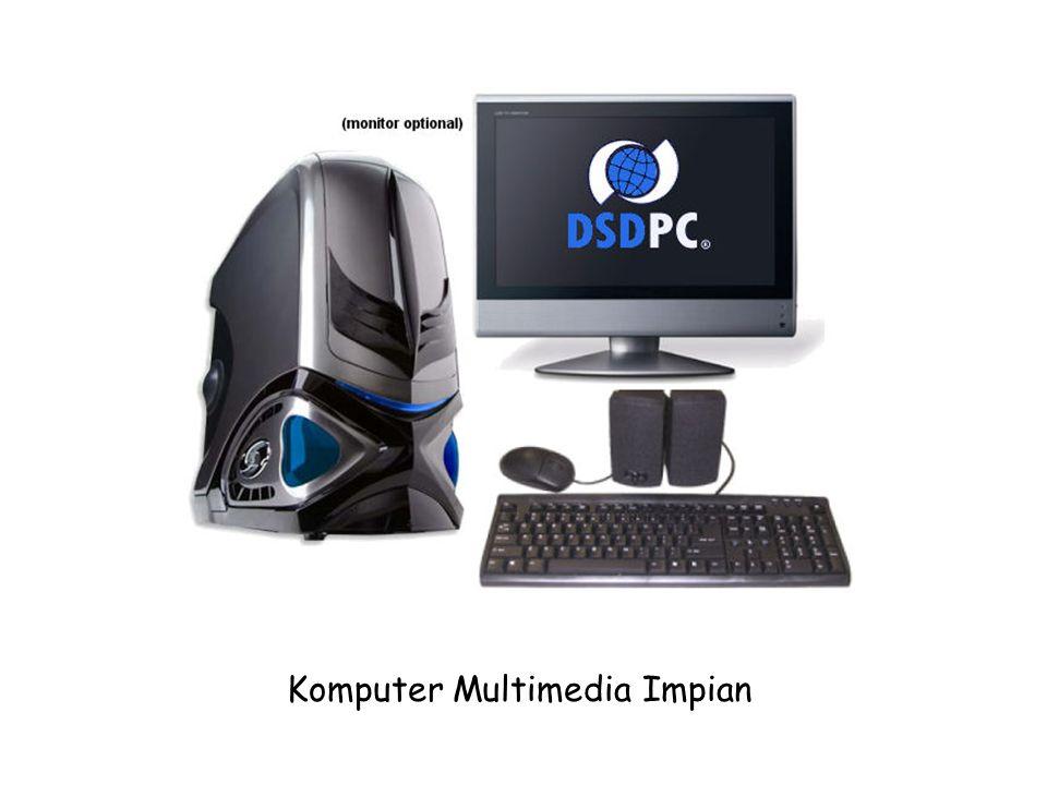 Komputer Multimedia Impian