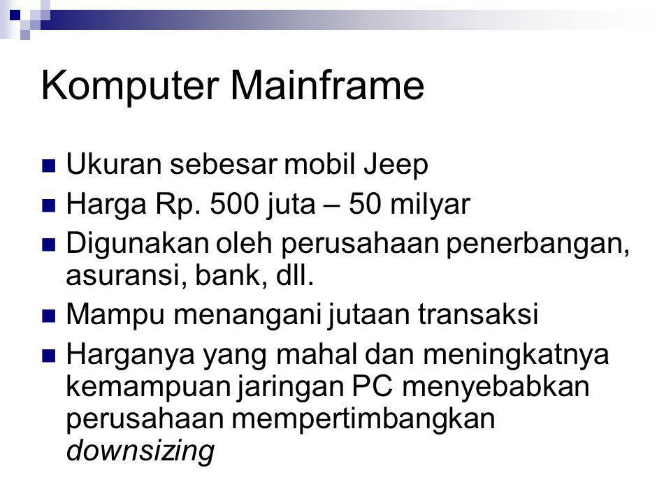 Komputer Mainframe Ukuran sebesar mobil Jeep