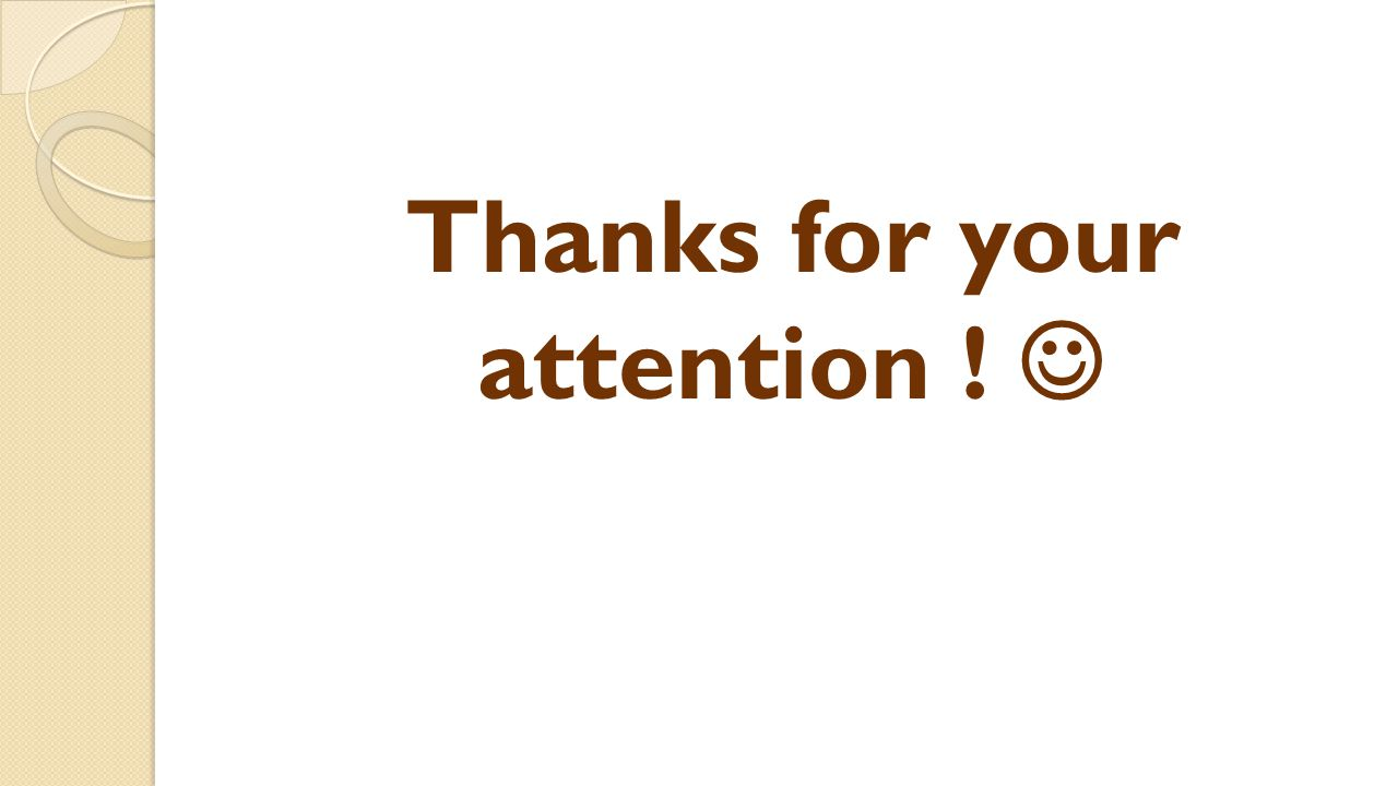 Thanks for your attention ! 