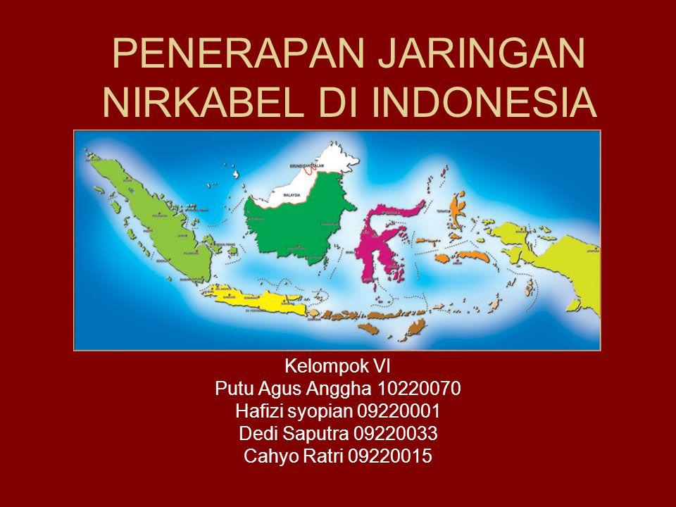 PENERAPAN JARINGAN NIRKABEL DI INDONESIA