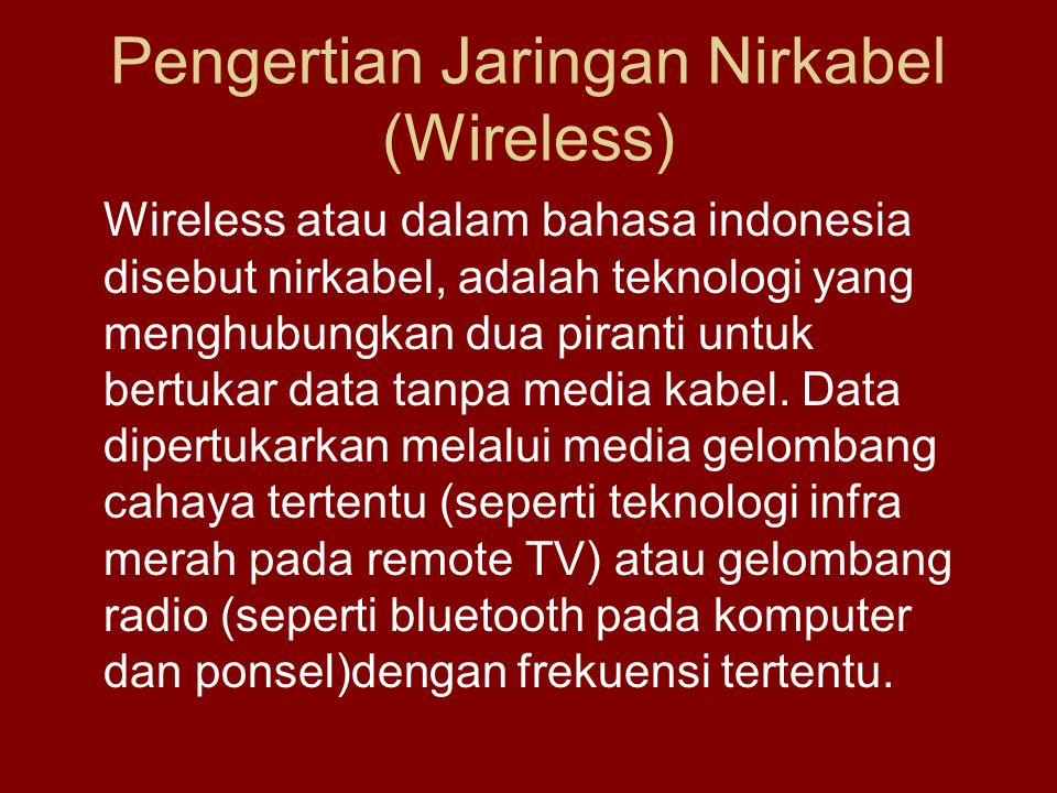 Pengertian Jaringan Nirkabel (Wireless)