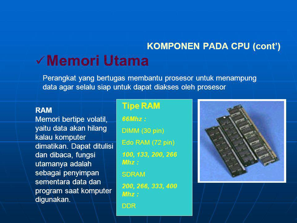 KOMPONEN PADA CPU (cont')