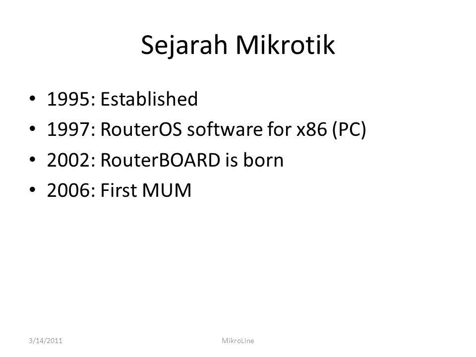 Sejarah Mikrotik 1995: Established