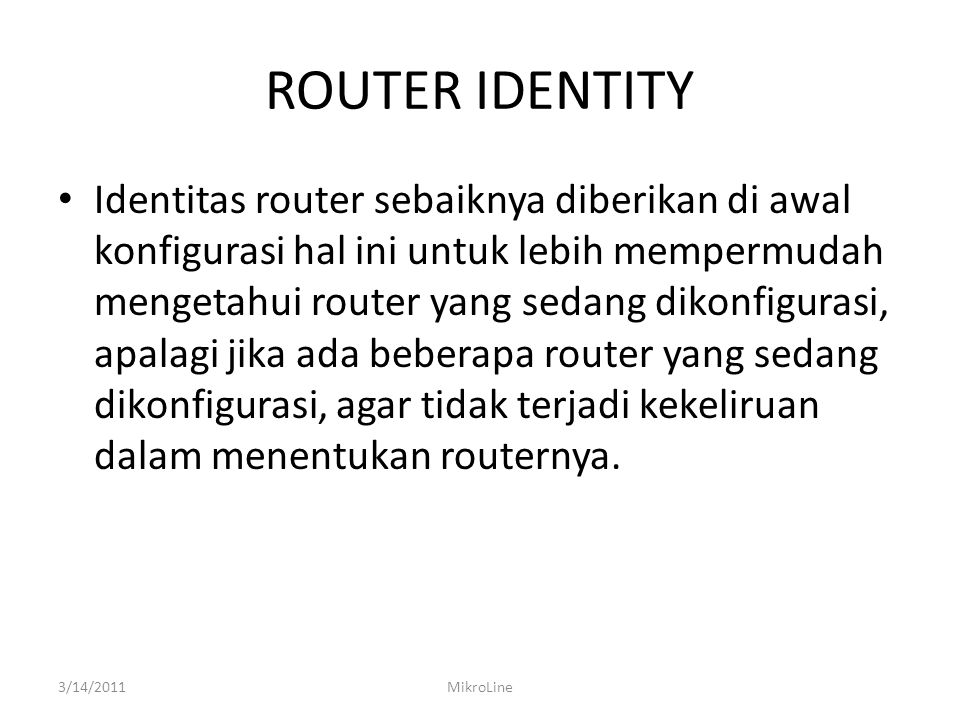 ROUTER IDENTITY