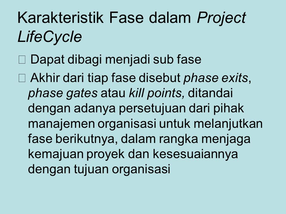 Karakteristik Fase dalam Project LifeCycle