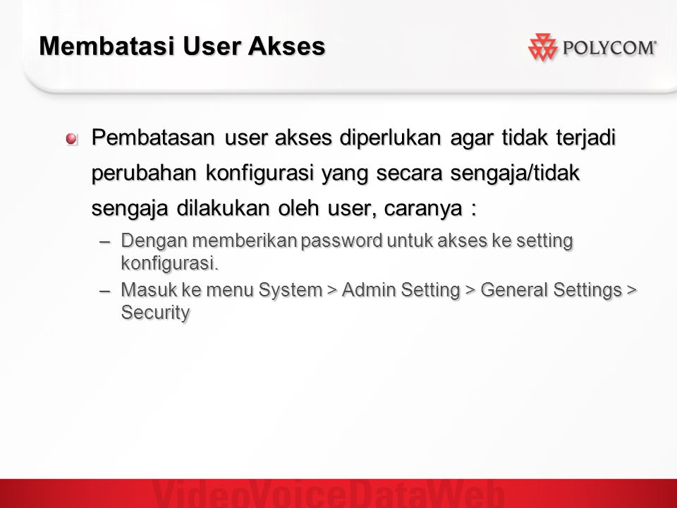 Membatasi User Akses