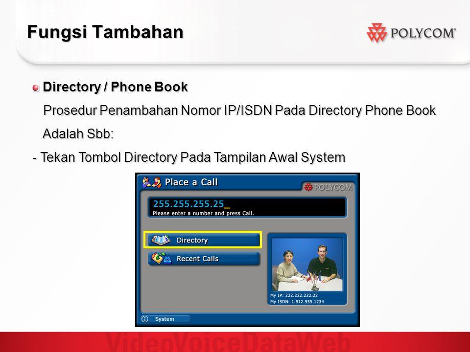 Fungsi Tambahan Directory / Phone Book