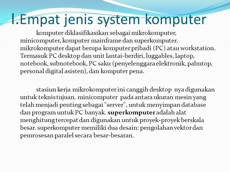 I.Empat jenis system komputer