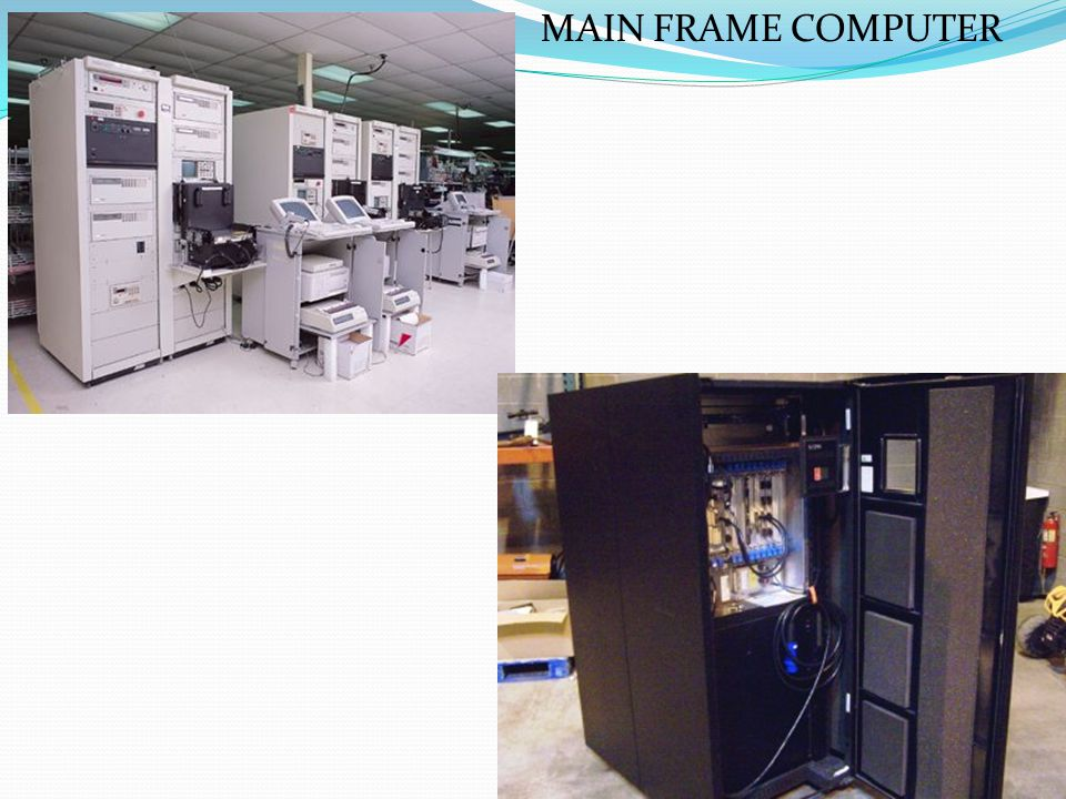 MAIN FRAME COMPUTER
